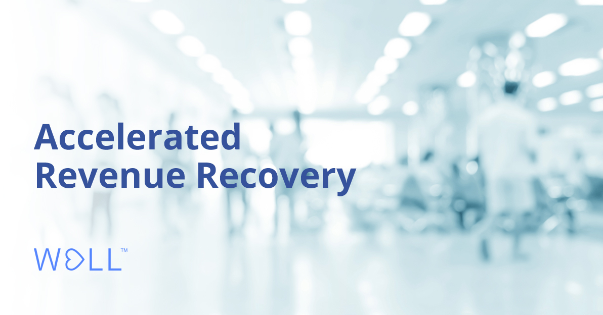 WELL launches Accelerated Revenue Recovery package